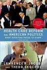 Health Care Reform and American Politics von Theda Skocpol und Lawrence R. Jacobs (2015, Taschenbuch)