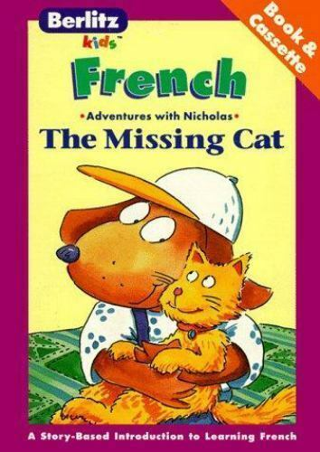 The Missing Cat: French-English (The Adventures of Nicholas) (English and Frenc