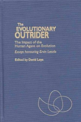 The Evolutionary Outrider: The Impact of the Human Agent on Evolution, EB 3