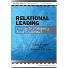 Relational Leading by Lone Hersted, Kenneth J Gergen (Paperback / softback, 2013)