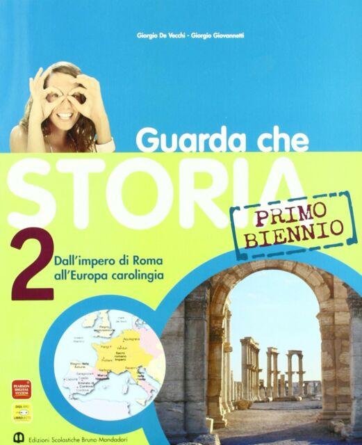 9788842444794 - Guarda che storia volume 2 con espansione online - B Mondadori