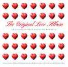 The Original Love Album by Various Artists (CD, Aug-2004, EMI)