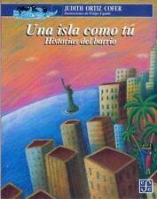 Una isla como tú, historias del barrio : para mi familia aquí y en la isla (Spa