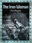 The Iron Woman by Ted Hughes (Paperback, 2014)