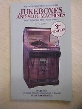 JUKEBOXES AND SLOT MACHINES 3rd EDITION by Jerry Ayliffe; 1991 PB BOOK