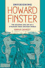 Envisioning Howard Finster: The Religion and Art of a Stranger from Another World by Norman J. Girardot (Paperback, 2015)