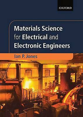 Materials Science for Electrical and Electronic Engineers (Textbooks in Electri