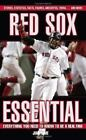 Essential Everything You Need to Know to Be a Real Fan: Red Sox Essential : Everything You Need to Know to Be a Real Fan! by Jim Prime (2006, Hardcover)