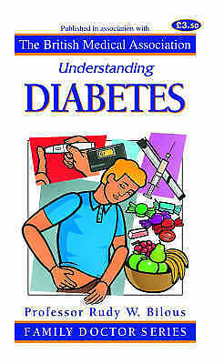 """AS NEW"" Understanding Diabetes (Family Doctor Series), Bilous, Rudy W., Book"