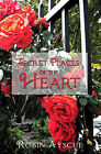 Secret Places of the Heart by Robyn Ayscue (Paperback / softback, 2011)