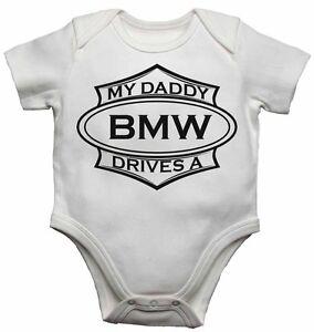 My Daddy Drives A BMW Bebé Niño Pequeño Camiseta regalo bebé - Body ... 4cbc677bbf9