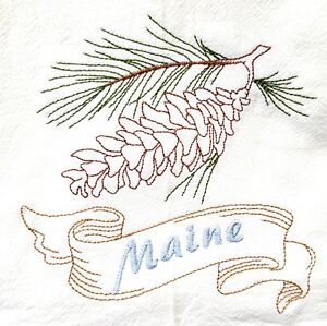 STATE FLOWER-MAINE-WHITE PINE CONE AND TASSEL EMBROIDERED FLOUR ...