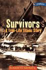 Survivors: A True-life Titanic Story by Elisabeth Navratil (Paperback, 1999)