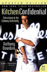 Kitchen Confidential: Adventures in the Culinary Underbelly by Anthony Bourdain (Paperback / softback)