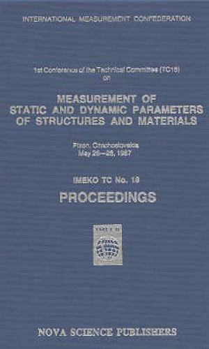 Measurement of Static and Dynamic Parameters of Structures and Materials, Har...