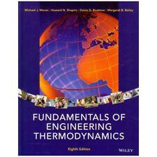 Fundamentals of Engineering Thermodynamics by Michael J. Moran, Margaret B. Bailey, Daisie D. Boettner and Howard N. Shapiro (2014, Hardcover)