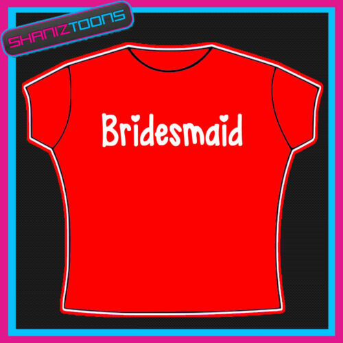 HEN NIGHT PARTY TOP TSHIRT BRIDESMAID WEDDING  PERSONALISED FRONT /& BACK