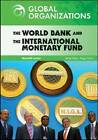 The World Bank and the International Monetary Fund by Meredith Lordan (Hardback, 2009)