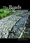 The Roads of the Romans by Romolo Augusto Staccioli (Hardback, 2003)