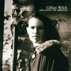 Hell Among The Yearlings von Gillian Welch (2009)