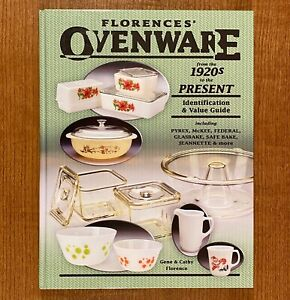 FLORENCES-039-OVENWARE-from-the-1920-039-s-to-the-Present-LIKE-NEW