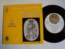 "FRANCOIS VILLON dit par SERGE REGGIANI 7"" EP MINI 33T 6 titres SEGHERS ADES 6001"