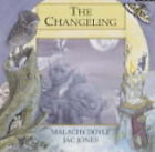 The Changeling, The by Malachy Doyle, Jac Jones (Paperback, 1998)