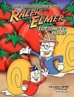 Las Aventuras de Ralph y Elmer: Este Tomate Es Para Ti by A W Strickland (Paperback / softback, 2009)