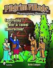 Pilgrim Village: A Thanksgiving Diorama by Kevin Ludgate (Paperback, 2010)