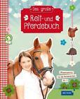 Das große Reit- und Pferdebuch von Cornelia Panzacchi (2016, Gebundene Ausgabe)
