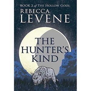 The-Hunters-Kind-Book-2-of-The-Hollow-Gods-Levene-Rebecca-Used-Good-Book