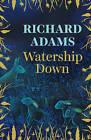 Watership Down by Richard Adams (Hardback, 2014)