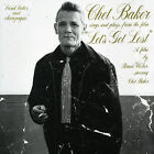 Let's Get Lost (Songs From) by Chet Baker (Trumpet/Vocals/Composer) (CD, Apr-1989, Import)