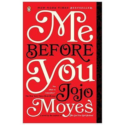 Me Before You: A Novel by Jojo Moyes (Paperback)