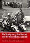 Montgomery Bus Boycott: Women Who Started It by Jo Ann Gibson Robinson (Paperback / softback, 1987)