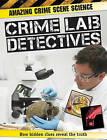 Crime Lab Detectives by John Townsend (Hardback, 2011)