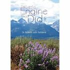 The Little Engine That Did It by Richard John Tscherne, Dr Richard John Tscherne (Hardback, 2013)