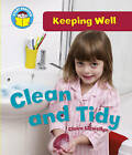 Clean and Tidy by Claire Llewellyn (Paperback, 2011)