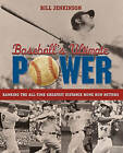 Baseball's Ultimate Power: Ranking the All-Time Greatest Distance Home Run Hitters by Bill Jenkinson (Paperback, 2010)