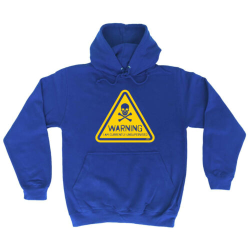Warning I Am Currently Unsupervised Funny Novelty Hoodie Hoody hooded Top