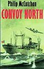 Convoy North by Philip McCutchan (Paperback / softback, 2002)