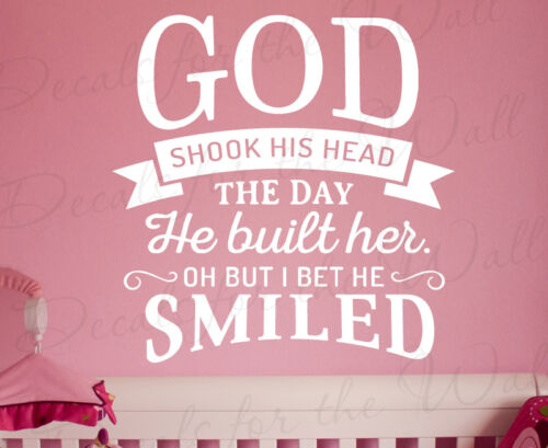 God Shook His Head Smiled Lee Brice Love Wall Art Sticker Decal Vinyl Quote Q56