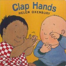 Clap Hands (Oxenbury Board Books Oxenbury Board Books), Oxenbury, Helen, Good Bo