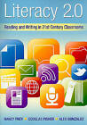 Literacy 2.0: Reading and Writing in 21st Century Classrooms by Douglas Fisher, Dr Nancy Frey, Alex Gonzalez (Paperback / softback, 2010)