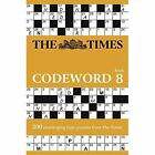 The Times Codeword 8: 200 cracking logic puzzles by The Times Mind Games (Paperback, 2017)
