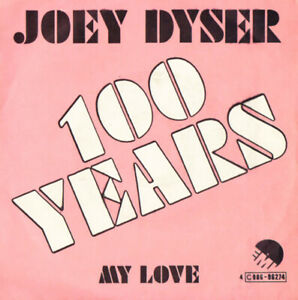JOEY-DYSER-100-YEARS