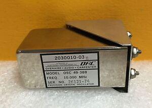 OAC / Ovenaire OSC 49-38B 10.000 MHz, Precision Oscillator (20310010-03) Tested!