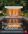 Traumgarten-Konzepte von Bernd Franzen (2016, Gebundene Ausgabe)
