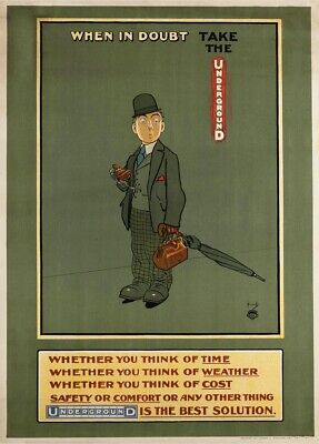1913 When in Doubt John Hassall English Travel London Underground Poster