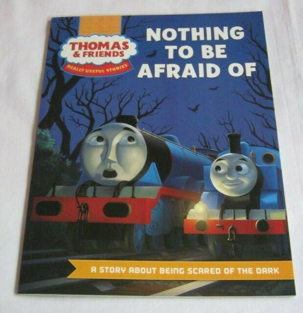 Thomas and Friends Nothing to be Afraid of kids book